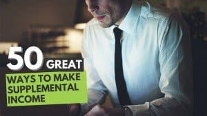 50 Great Ways To Make Supplemental Income