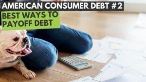 Best Ways To Pay Off Debt?