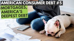 Mortgage Debt: America's Deepest Debt