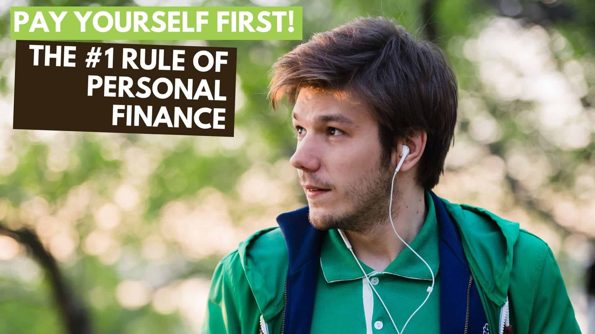 Pay Yourself First: The #1 Personal Finance Rule