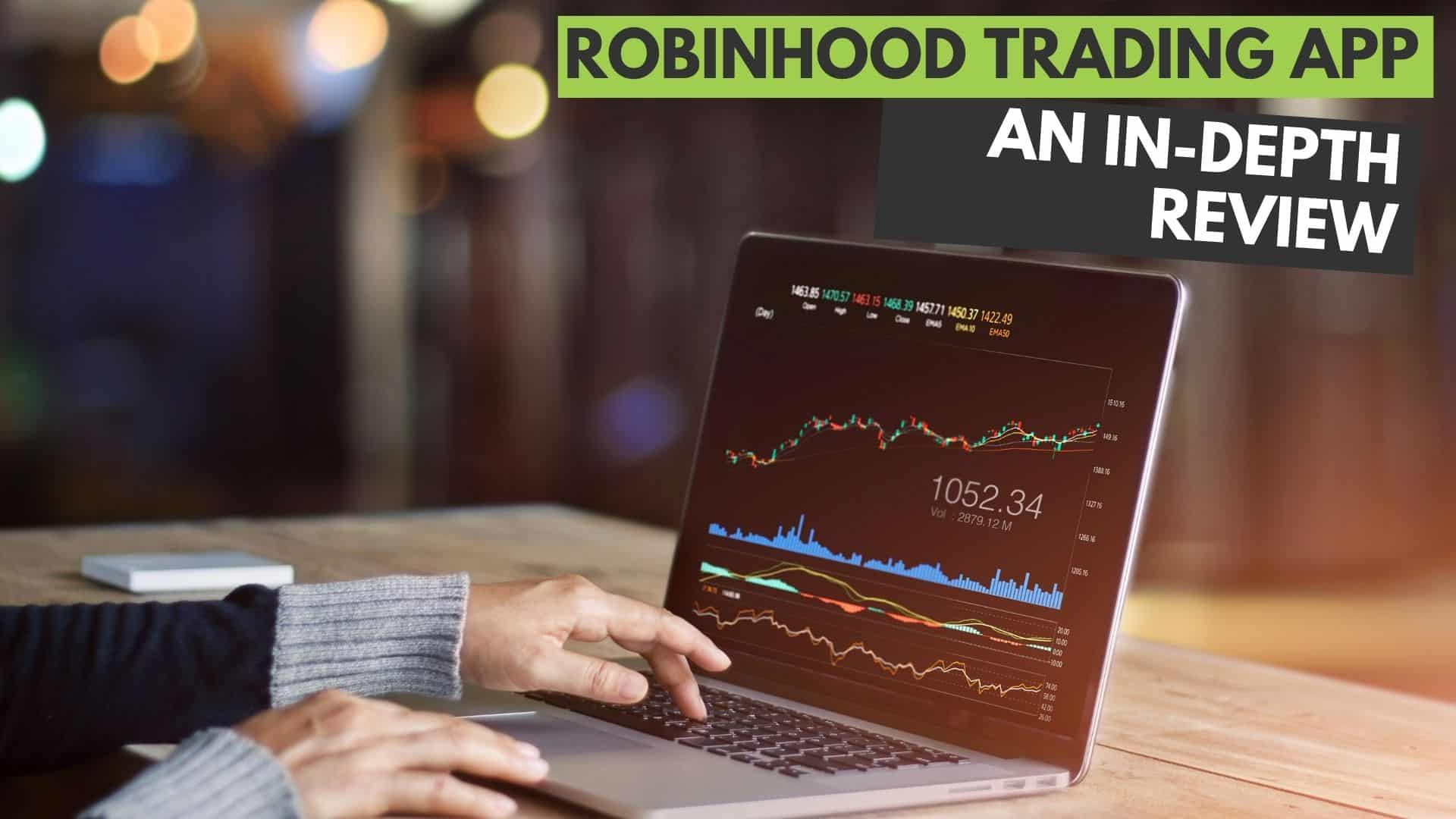 In-Depth Robinhood Trading App Review for 2020