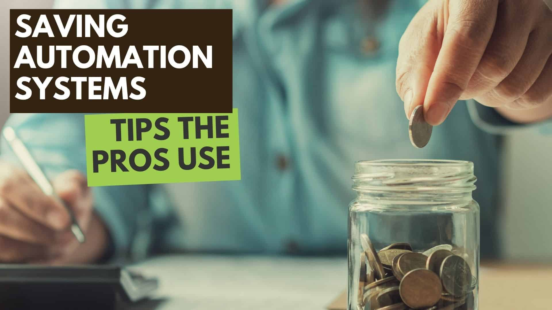 Automatic Savings Systems: Tips the pro's use!